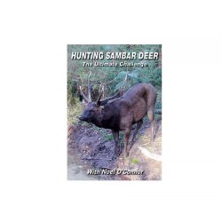Noel O'Connor's DVD, Hunting Sambar Deer – The Ultimate Challenge.