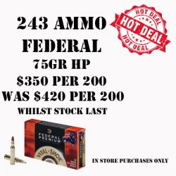 Federal 243 Ammo Hot Deal.