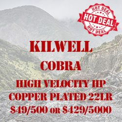 Kilwell Cobra High Velocity HP Copper Plated 22LR Hot Deal.