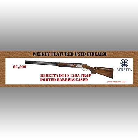 Weekly Featured Used Firearm