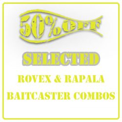 50% Off Selected Rovex & Rapala Baitcaster Combos.