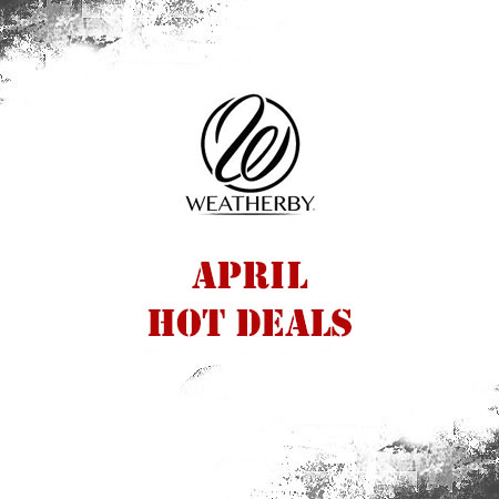 Weatherby - April Hot Deals