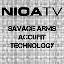 NIOA TV – Savage Arms – AccuFit Technology – Shotshow 2018.