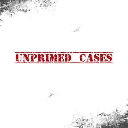 Unprimed Cases