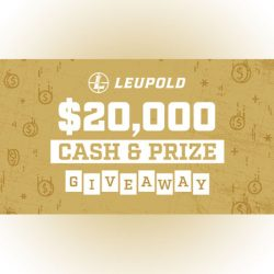 Leupold $20,000 Cash & Prize Give-Away.