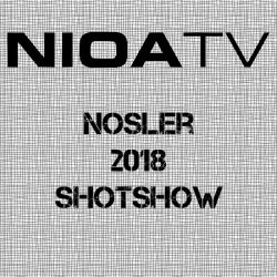 NIOA TV – Nosler – 2018 Shot Show.