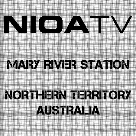 NIOA TV ~ Mary River Station - Northern Territory.