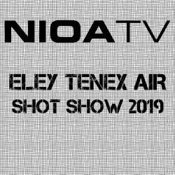 NIOA TV ~ Eley Tenex Air.