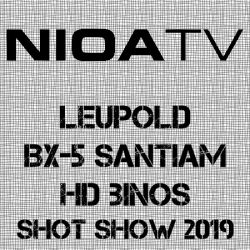 NIOA TV ~ Leupold BX-5 Santiam HD Binoculars.