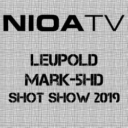 NIOA TV ~ Leupold Mark-5HD 7-35×56 Scope.