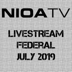 NIOA TV ~ Livestream – Federal July 2019.