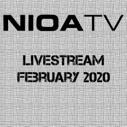 NIOA TV ~ Livestream February 2020.