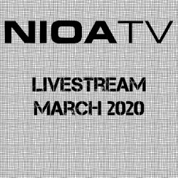 NIOA TV ~ Livestream March 2020.